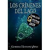 Los crímenes del lago: Finalista del Premio Literario de Amazon 2017 (¿Tú me ves?)