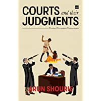 Courts and Their Judgments: Premises, Prerequisites, Consequences