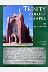 Trinity College Chapel, An Appreciation. Paperback