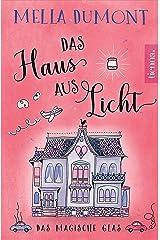 Das Haus aus Licht: Das magische Glas (Lichtmagie 1) Kindle Ausgabe