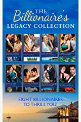 The Billionaire's Legacy Collection (Mills & Boon e-Book Collections) Kindle Edition