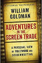 Adventures in the Screen Trade (English Edition) Versión Kindle