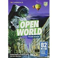 Open world. First B2. Student's book and Workbook. Italian edition. Per le Scuole superiori. Con e-book
