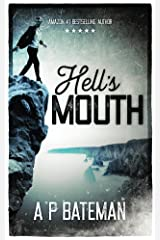 Hell's Mouth Kindle Edition