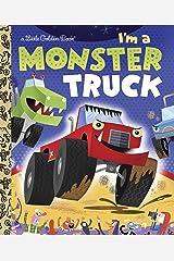 I'm a Monster Truck (Little Golden Books (Random House)) Hardcover