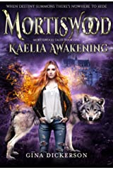 Mortiswood Kaelia Awakening (Mortiswood Tales Book 1) Kindle Edition