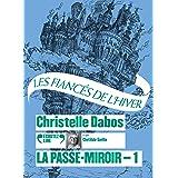 La Passe-miroir - Livre 1 - Les Fiancés de l'hiver CD
