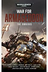 War For Armageddon: The Omnibus (Warhammer 40,000) Kindle Edition