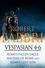Vespasian 4-6: Perfect for fans of Ben Kane and Robert Low (Vespasian Bundle) Kindle Edition