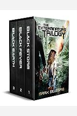 The Exterminators Trilogy: The Complete Post-Apocalyptic Horror Box Set Kindle Edition