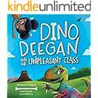 Dino Deegan and the Unpleasant Class (Dino Deegan Series Book 1)
