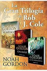 La gran trilogía de Rob J. Cole Versión Kindle