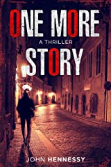 One More Story (A Spy Thriller) Kindle Edition