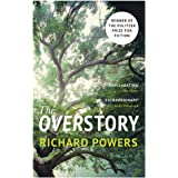 The Overstory: Winner of the 2019 Pulitzer Prize for Fiction: Shortlisted for the Man Booker Prize 2018: The million-copy glo