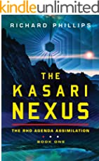 The Kasari Nexus (Rho Agenda Assimilation Book 1) (English Edition)