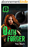 Oath Forger (Book 2): A Reverse Harem Sci-fi Romance (English Edition)