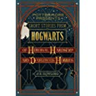 Short Stories from Hogwarts of Heroism, Hardship and Dangerous Hobbies (Kindle Single) (Pottermore Presents Book 1) (English
