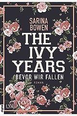 The Ivy Years - Bevor wir fallen (Ivy-Years-Reihe 1) Kindle Ausgabe
