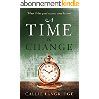 A Time to Change (English Edition)