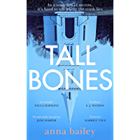 Tall Bones: The instant Sunday Times bestseller; 'one of the most exciting debuts of 2021' (English Edition)