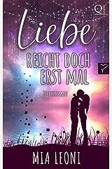 Liebe reicht doch erst mal: Liebesroman Kindle Ausgabe