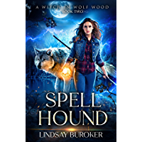 Spell Hound (A Witch in Wolf Wood Book 2) (English Edition)