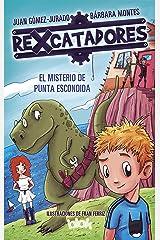 El misterio de Punta Escondida (Rexcatadores 1) Versión Kindle