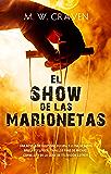 El show de las marionetas (Thriller y suspense) (Spanish Edition)