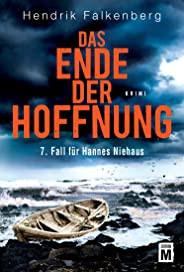 Das Ende der Hoffnung - Ostsee-Krimi (Hannes Niehaus 7)