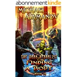 Finding a Body (The Dark Herbalist Book #4) LitRPG series (English Edition)