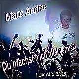 Du machst mich total verrückt (Fox Mix 2K19)