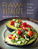Raw-Vitalize: The Easy, 21-Day Raw Food Recharge (English Edition)