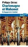 Charlemagne et Mahomet: En Espagne (VIIIᵉ-IXᵉ siècles)