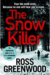 The Snow Killer: The start of an explosive new crime series for 2020 (DI Barton Series) Kindle Edition