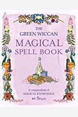 The Green Wiccan Magical Spell Book: A compendium of magical knowledge (English Edition) Kindle Ausgabe