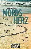 Mordsherz: Nordseekrimi (Anders und Stern ermitteln (3))
