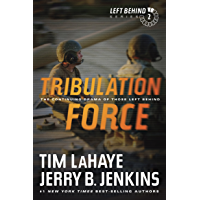 Tribulation Force: The Continuing Drama of Those Left Behind: The Continuing Drama of Those Left Behind (Left Behind…