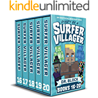 Diary of a Surfer Villager, Books 16-20: (a collection of unofficial Minecraft books) (Complete Diary of a Minecraft…