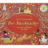 Peter Tschaikowsky. Der Nussknacker: Ein Musik-Bilderbuch zum Hören (Prestel junior Sound-Bücher, Band 2)