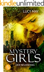Der Neuanfang (Fantasy, Young Adult) (Mystery Girls-Reihe 2)