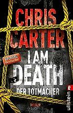 I Am Death. Der Totmacher: Thriller (Ein Hunter-und-Garcia-Thriller, Band 7)