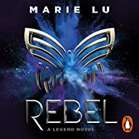 Rebel: Legend, Book 4