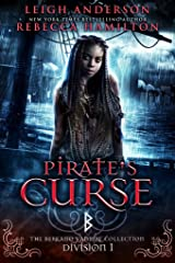 Pirate's Curse: Division 1: The Berkano Vampire Collection Kindle Edition