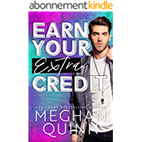Earn Your Extra Credit (English Edition)