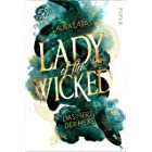 Lady of the Wicked (Lady of the Wicked 1): Das Herz der Hexe (German Edition)