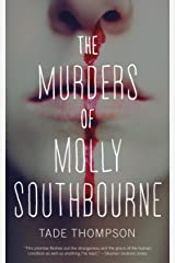 The Murders of Molly Southbourne (Kindle Single) Kindle Edition