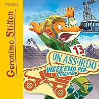 Un assurdo week end per Geronimo