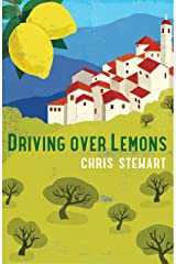 Driving Over Lemons: An Optimist in Andalucia (Lemons Trilogy Book 1) Kindle Edition