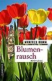 Blumenrausch: Der neunzehnte Fall für August Häberle (Kriminalromane im GMEINER-Verlag)