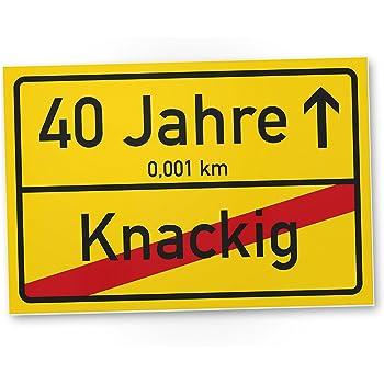 Dankedir 40 Jahre Knackig Kunststoff Schild Ortssschild